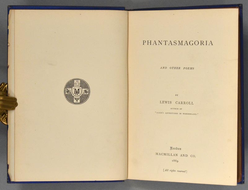 CARROLL, LEWIS - Phantasmagoria and Other Poems