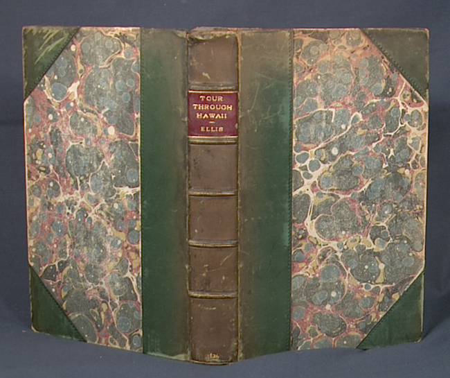 ELLIS, WILLIAM - Narrative of a Tour Through Hawaii, or Owhyhee; with Remarks on the