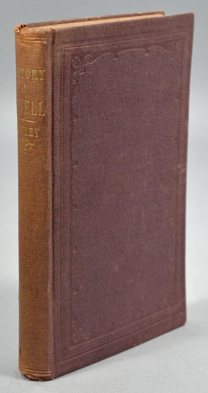 COWLEY, CHARLES - Illustrated History of Lowell