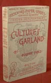 Culture's Garland. EUGENE FIELD.