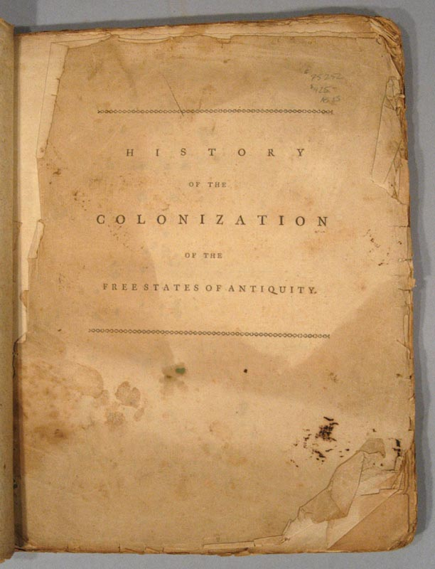 HISTORY OF THE COLONIZATION OF THE FREE STATES OF ANTIQUITY, APPLIED T. William BARRON.