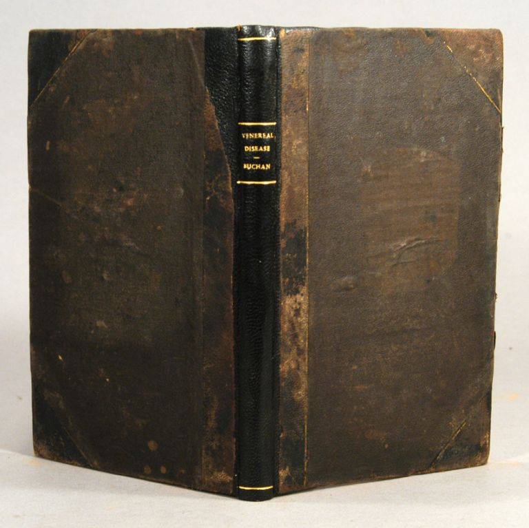 OBSERVATIONS CONCERNING THE PREVENTION AND CURE OF THE VENEREAL DISEAS. BUCHAN M. D., illiam.