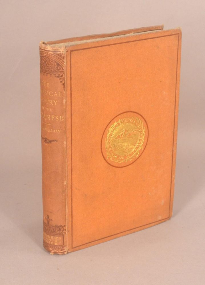 CLASSICAL POETRY OF THE JAPANESE. Basil Hall CHAMBERLAIN.