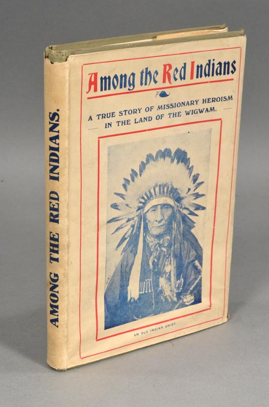 AMONG THE RED INDIANS. John RITCHIE, publ.