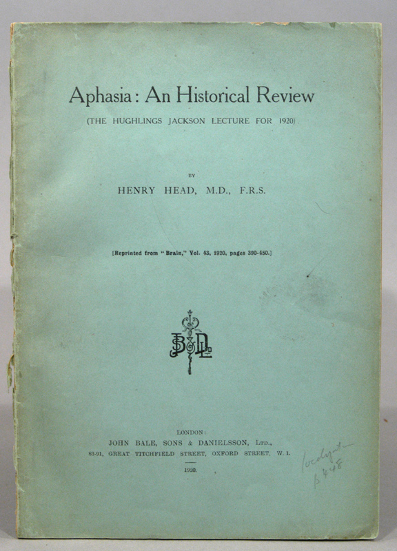 APHASIA: AN HISTORICAL REVIEW (THE HUGHLINGS JACKSON LECTURE FOR 1920). Henry HEAD.