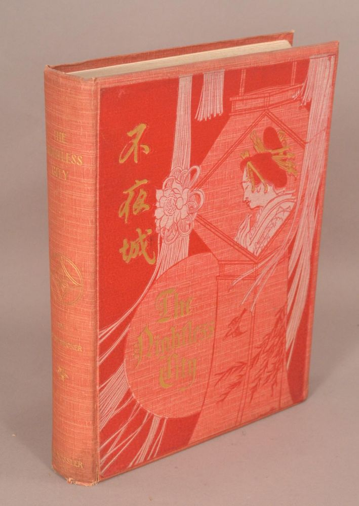 NIGHTLESS CITY OR THE HISTORY OF THE YOSHIWARA YUKWAKU. J. E. DE BECKER.