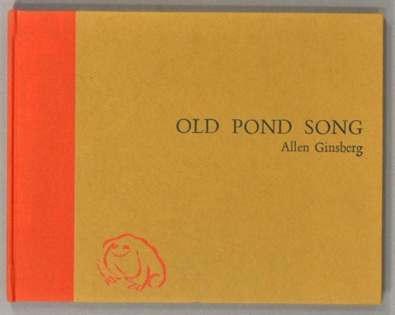 OLD POND SONG. Allen GINSBERG.