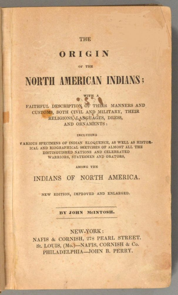 ORIGIN OF THE NORTH AMERICAN INDIANS. John MCINTOSH.