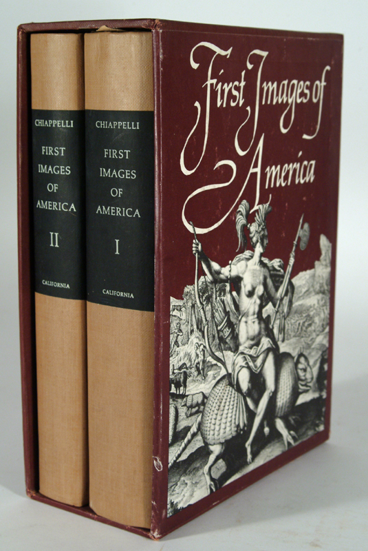 FIRST IMAGES OF AMERICA, 2 VOLUMES. Fredi CHIAPPELLI.