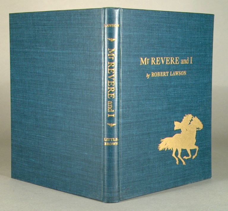 MR. REVERE AND I (LIMITED EDITION). Robert LAWSON.