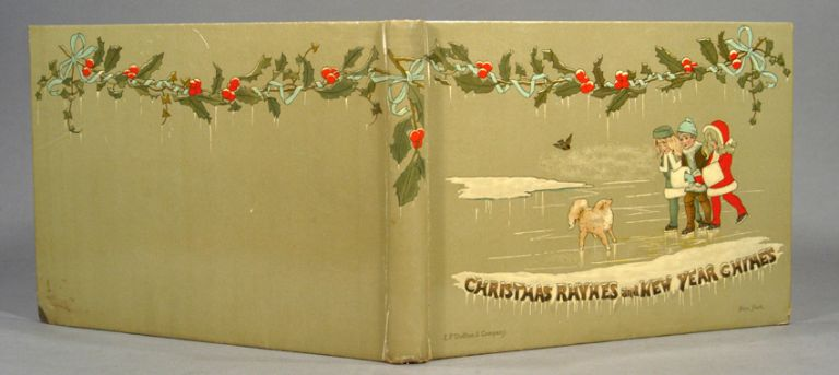 CHRISTMAS RHYMES AND NEW YEAR'S CHIMES. Mary D. BRINE.