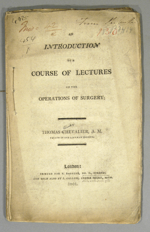 INTRODUCTION TO A COURSE OF LECTURES ON THE OPERATIONS OF SURGERY. Thomas CHEVALIER.