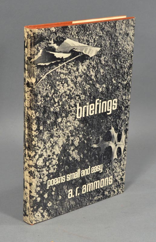 BRIEFINGS: POEMS SMALL AND EASY. A. R. AMMONS.