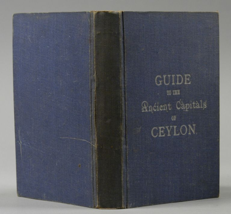 Guide to the Ancient Capital of Ceylon. John STILL.