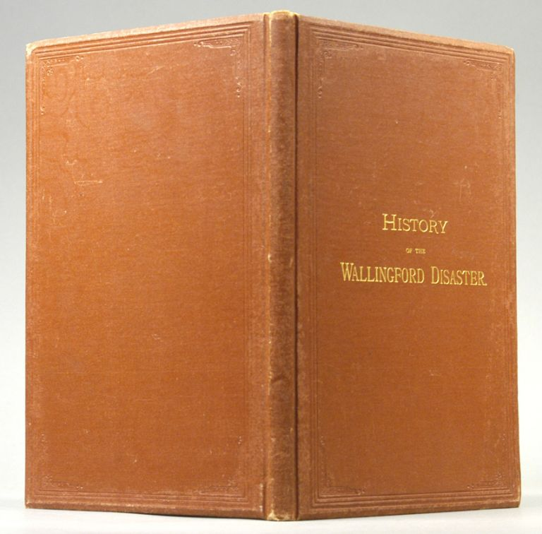 HISTORY OF WALLINGFORD DISATER. JOHN B. KENDRICK.