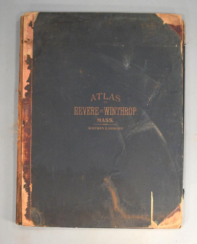ATLAS OF THE TOWNS OF REVERE AND WINTHROP, SUFFOLK COUNTY, MASS. ATLAS.