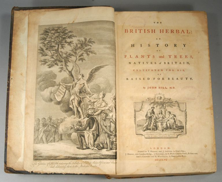BRITISH HERBAL: AN HISTORY OF PLANTS AND TREES, NATIVES OF BRITAIN, CU. John HILL.