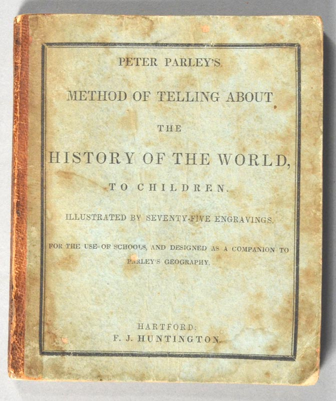 PETER PARLEY'S METHOD OF TELLING ABOUT THE HISTORY OF THE WORLD. Peter PARLEY.