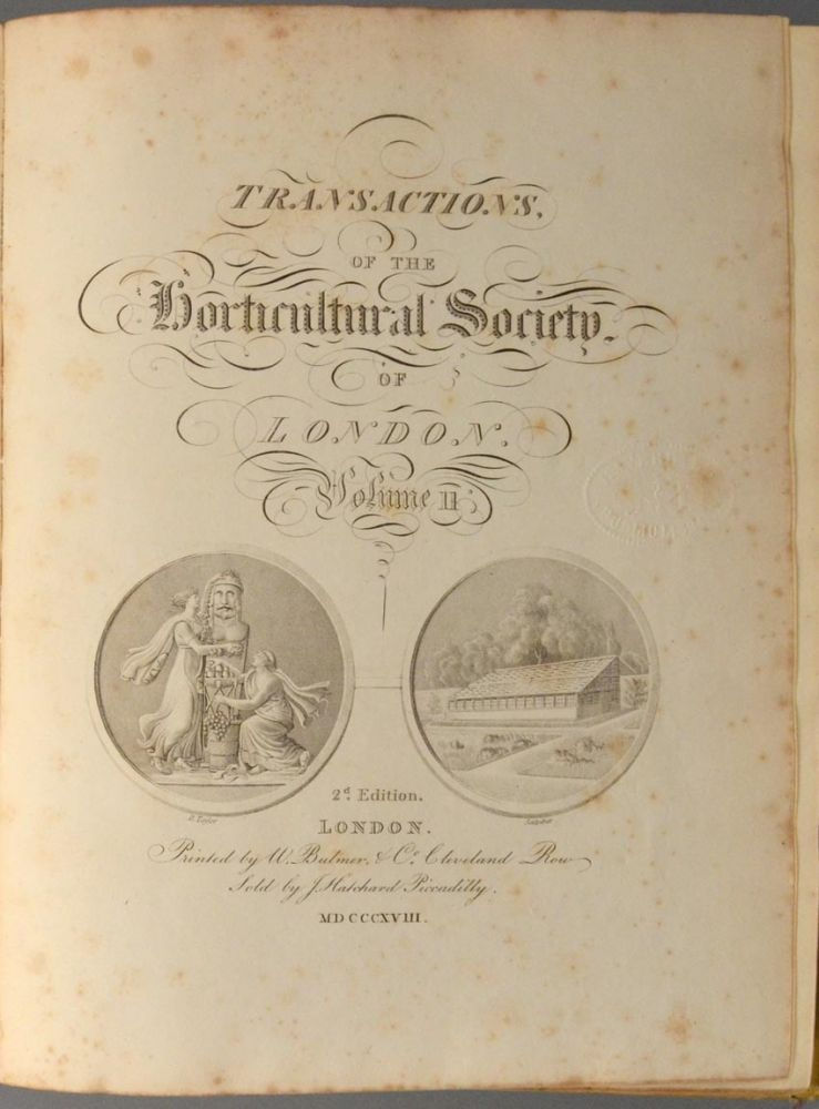 TRANSACTIONS OF THE HORTICULTURAL SOCIETY OF LONDON. VOLUME 2 [ONLY]. HORTICULTURAL SOCIETY OF LONDON.