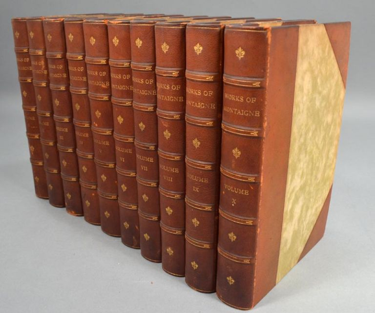 WORKS OF MICHEL DE MONTAIGNE, WITH NOTES, LIFE AND LETTERS. MICHEL DE MONTAIGNE.