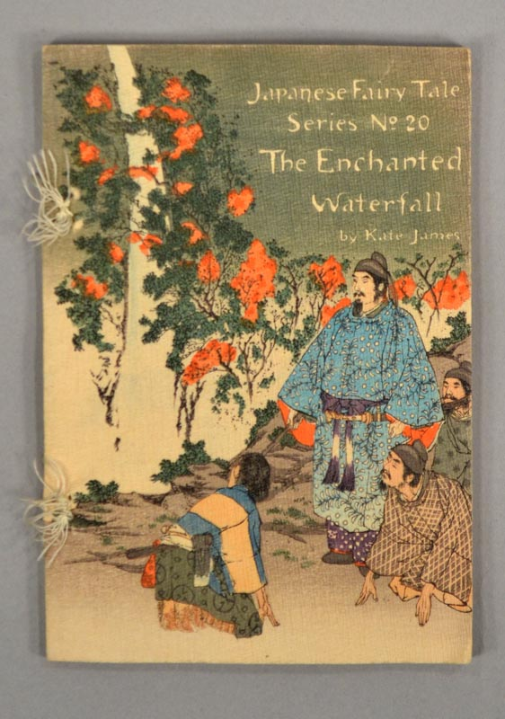 Japanese Fairy Tale Series No.20, THE ENCHANTED WATERFALL. Crepe Paper Book, Mrs T. H. James.