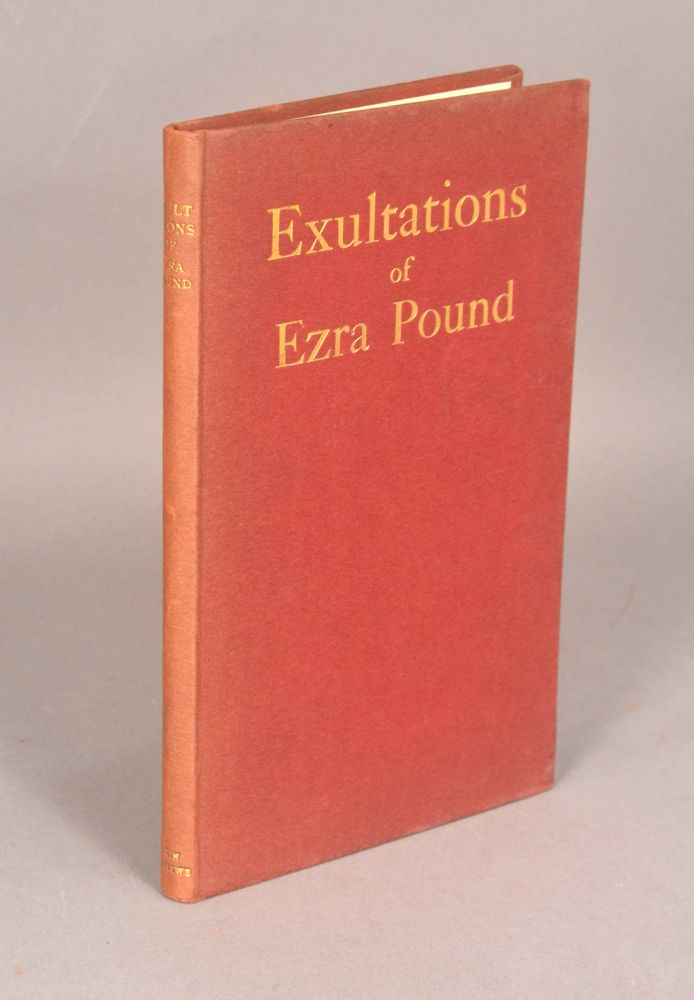 EXULTATIONS OF EZRA POUND. Ezra POUND.
