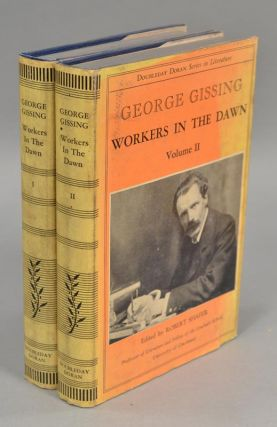 WORKERS IN THE DAWN. GEORGE GISSING