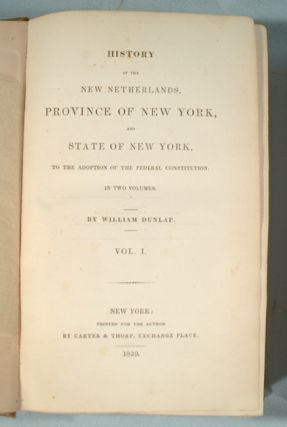 HISTORY OF THE NEW NETHERLANDS, PROVINCE OF NEW YORK, AND STATE