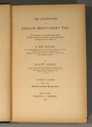 EXPEDITIONS OF ZEBULON MONTGOMERY PIKE