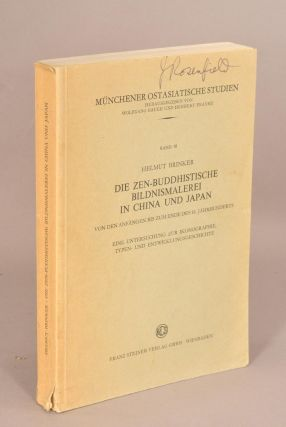 ZEN-BUDDHISTISCHE BILDNUSMALEREI IN CHINA UND JAPAN. Helmut BRINKER