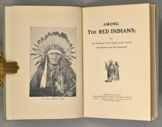 AMONG THE RED INDIANS