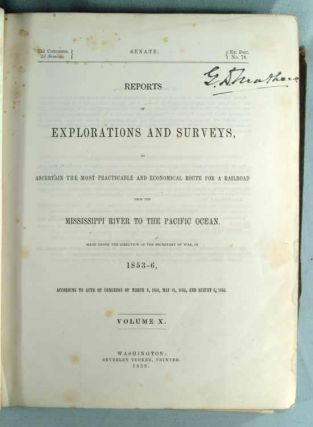 REPORTS OF EXPLORATION AND SURVEYS, TO ASCERTAIN THE MOST PRACTICABLE