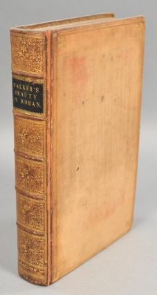 BEAUTY; ILLUSTRATED CHIEFLY BY AN ANALYSIS AND CLASSIFICATION OF. Alexander WALKER