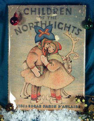 CHILDREN OF THE NORTH LIGHTS. Ingri D'AULAIRE, Edgar Parin