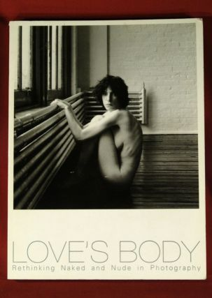 LOVE'S BODY RETHINKING NAKED AND NUDE IN PHOTOGRAPHY RABUZU BODII -