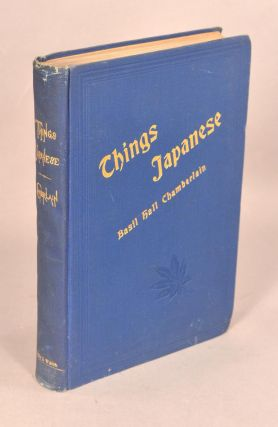 THINGS JAPANESE. BASIL HALL CHAMBERLAIN