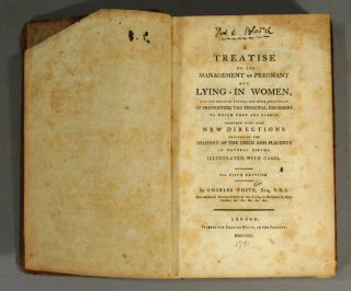 TREATISE ON THE MANAGEMENT OF PREGNANT AND LYING-IN WOMEN, AND THE