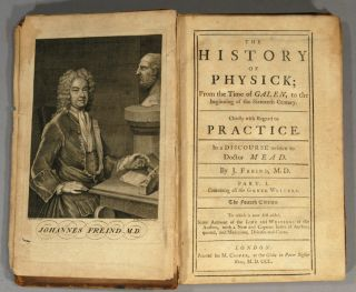 HISTORY OF PHYSICK FROM THE TIME OF GALEN TO THE BEGINNING