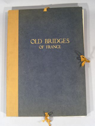 OLD BRIDGES OF FRANCE. William EMERSON