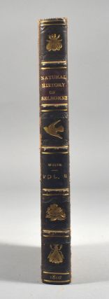 WORKS, IN NATURAL HISTORY, OF THE LATE REV. GILBERT WHITE, A.M, VOL II