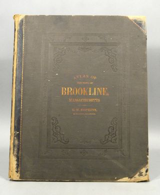 ATLAS OF THE TOWN OF BROOKLINE MASSACHUSETTS. G. M. HOPKINS.