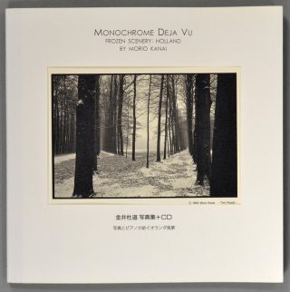 MONOCHROME DEJA VU FROZEN SCENERY: HOLLAND with CD. PHOTOGRAPHY - JAPANESE, Moroi KANAI