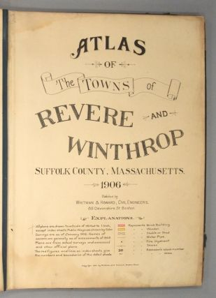 ATLAS OF THE TOWNS OF REVERE AND WINTHROP, SUFFOLK COUNTY, MASS