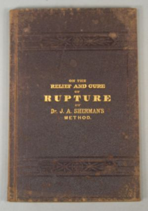 RUPTURE, and ITS RADICAL CURE.