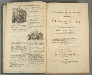 SUPPLEMENT TO THE PHARMACOPAEIA: BEING A TREATISE ON PHARMACOLOGY. Samuel Frederick GRAY