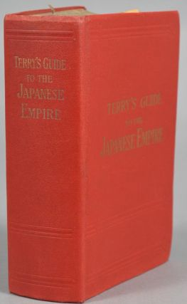 TERRY'S GUIDE TO THE JAPANESE EMPIRE INCLUDING KOREA AND FORMOSA