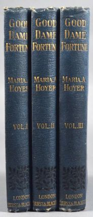 GOOD DAME FORTUNE. Maria A. HOYER