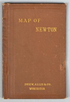 MAP OF THE CITY OF NEWTON. ALLIS DREW, CO