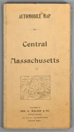 AUTOMOBILE MAP OF CENTRAL MASSACHUSETTS. WALKER LITHOGRAPH AND PUBLISHING COMPANY