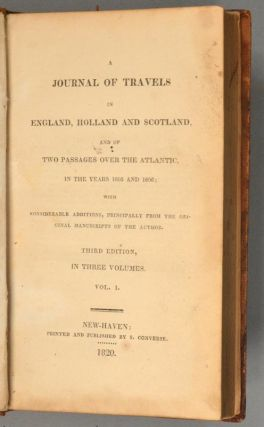 JOURNAL OF TRAVELS IN ENGLAND, HOLLAND AND SCOTLAND, 3 VOLUMES